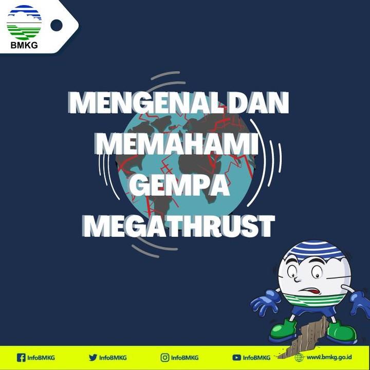Mengenal dan Memahami Gempa Megatrust